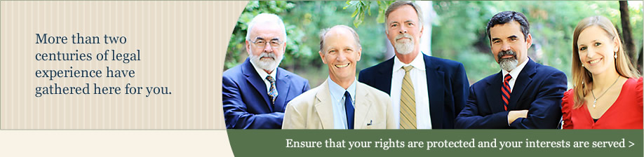 More than two centuries of legal experience have gathered here for you.